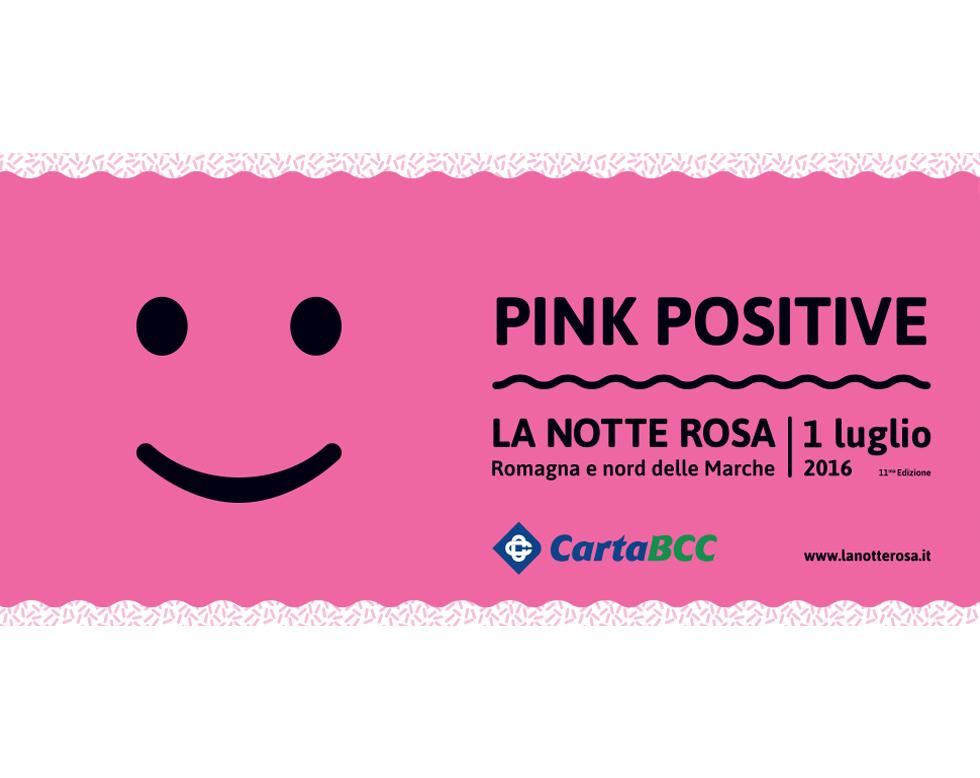 """PINK POSITIVE! – 11° Edizione Di """"La Notte Rosa"""""""